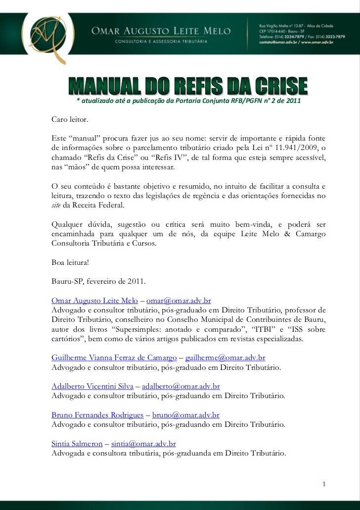 """* atualizado até a publicação da Portaria Conjunta RFB/PGFN n° 2 de 2011Caro leitor.Este """"manual"""" procura fazer jus ao seu..."""