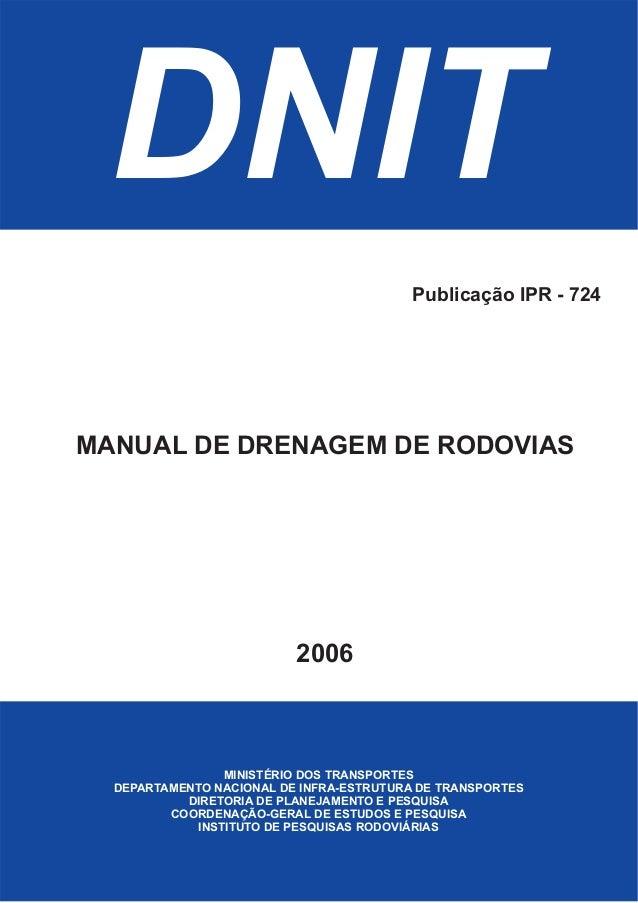 DNIT MINISTÉRIO DOS TRANSPORTES DEPARTAMENTO NACIONAL DE INFRA-ESTRUTURA DE TRANSPORTES DIRETORIA DE PLANEJAMENTO E PESQUI...
