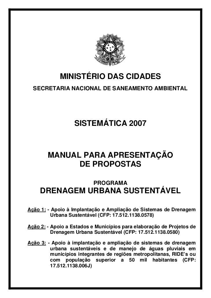 MINISTÉRIO DAS CIDADES  SECRETARIA NACIONAL DE SANEAMENTO AMBIENTAL                   SISTEMÁTICA 2007        MANUAL PARA ...