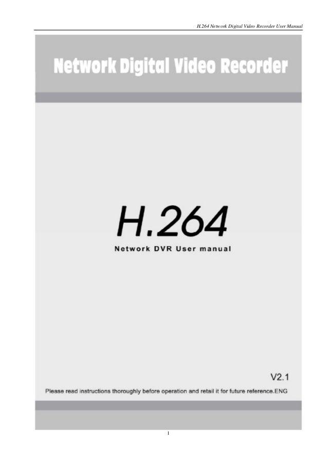 H.264 Network Digital Video Recorder User Manual 1