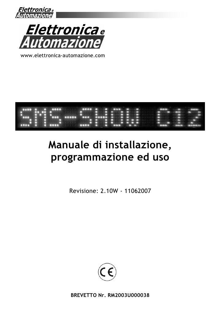 1     www.elettronica-automazione.com               Manuale di installazione,           programmazione ed uso             ...