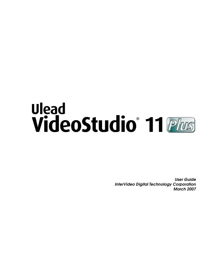 User Guide InterVideo Digital Technology Corporation                               March 2007