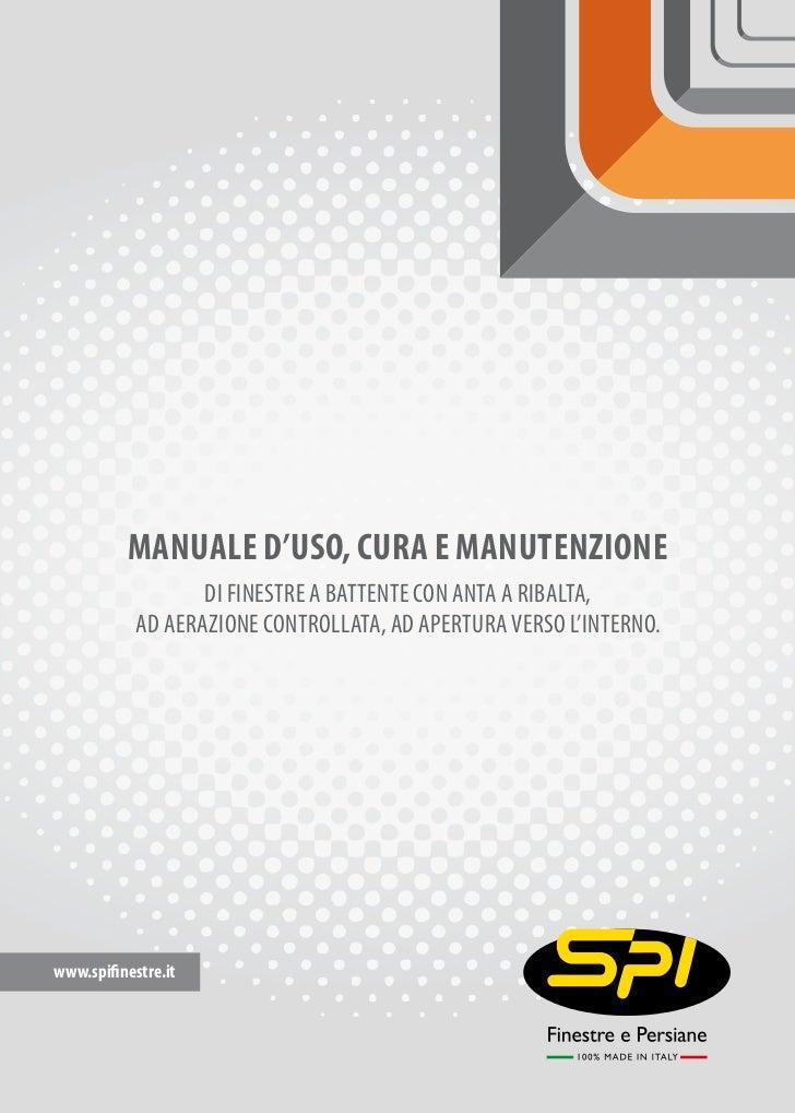 Manuale d'uso, cura e manutenzione