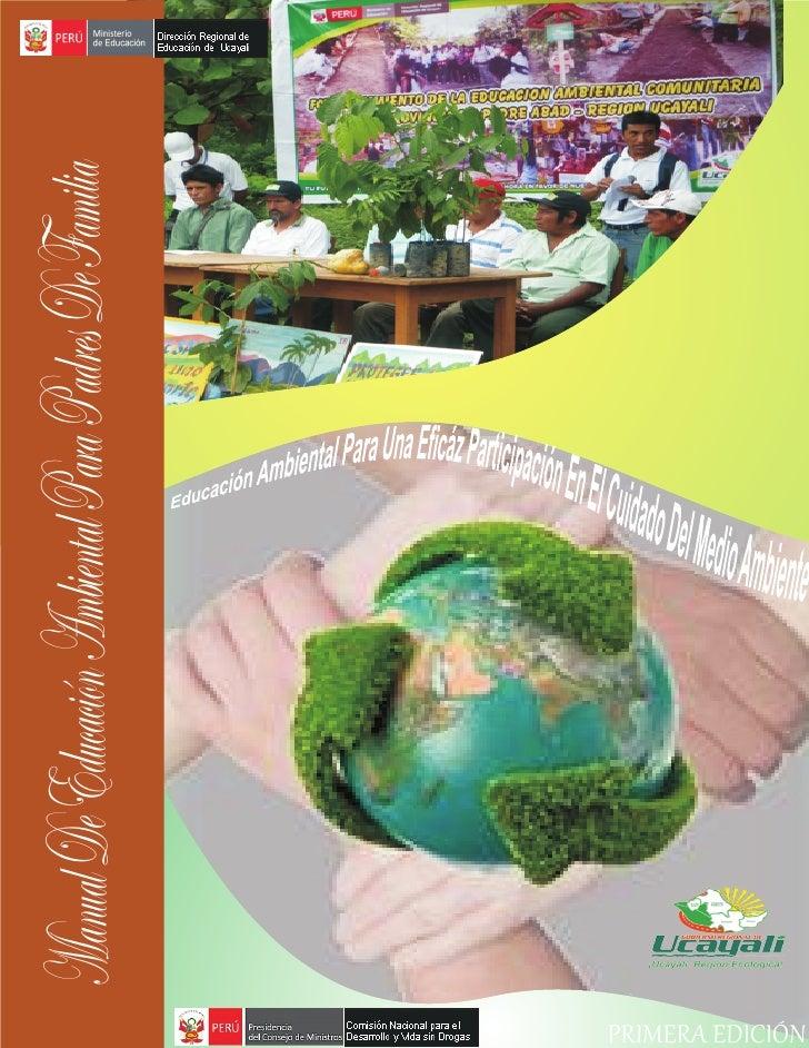 Manual De Educación Ambiental Para Padres De FamiliaPRIMERA EDICIÓN