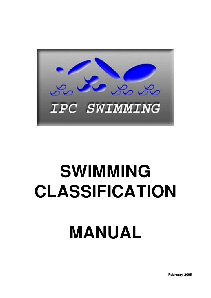 SWIMMING CLASSIFICATION     MANUAL               February 2005