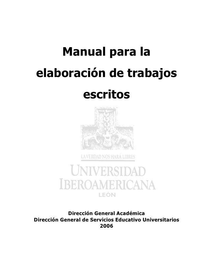 Manual para laelaboración de trabajos                  escritos            Dirección General AcadémicaDirección General de...