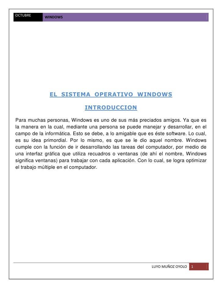 OCTUBRE      WINDOWS               EL SISTEMA OPERATIVO WINDOWS                               INTRODUCCIONPara muchas pers...
