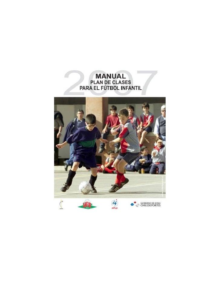 CLASE                       2007                       Manual Escuelas de fútbol                                          ...