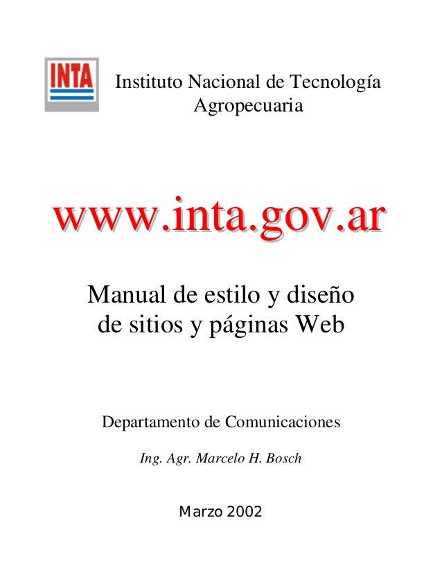 Instituto Nacional de Tecnología Agropecuaria wwwwww..iinnttaa..ggoovv..aarr Manual de estilo y diseño de sitios y páginas...