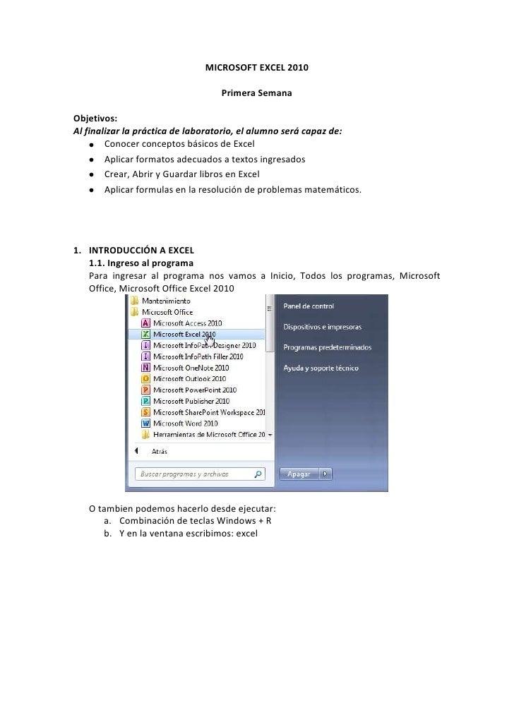 MICROSOFT EXCEL 2010                                  Primera SemanaObjetivos:Al finalizar la práctica de laboratorio, el ...