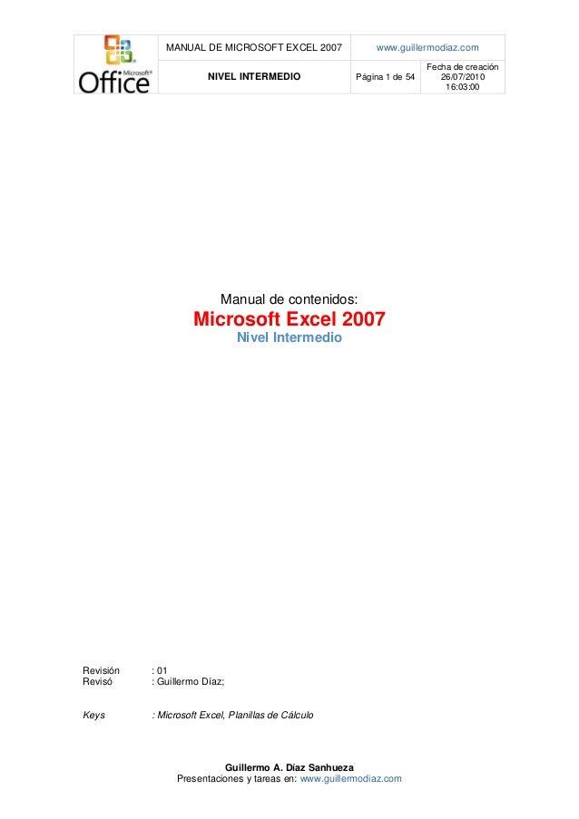 MANUAL DE MICROSOFT EXCEL 2007                www.guillermodiaz.com                                                       ...
