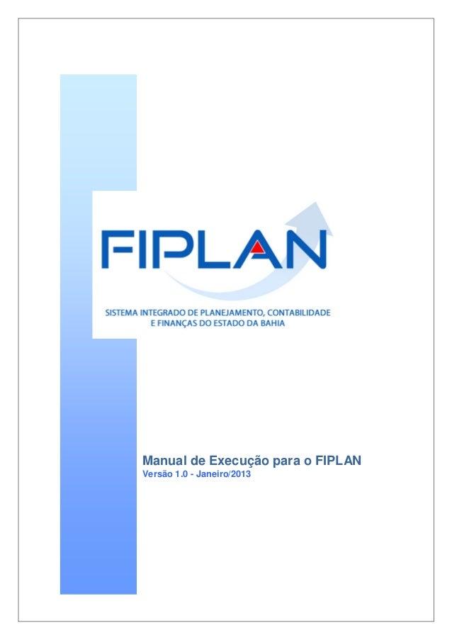 Manual de Execução para o FIPLAN Versão 1.0 - Janeiro/2013
