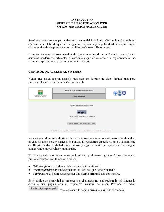 INSTRUCTIVO SISTEMA DE FACTURACIÓN WEB OTROS SERVICIOS ACADÉMICOS Se ofrece este servicio para todos los clientes del Poli...