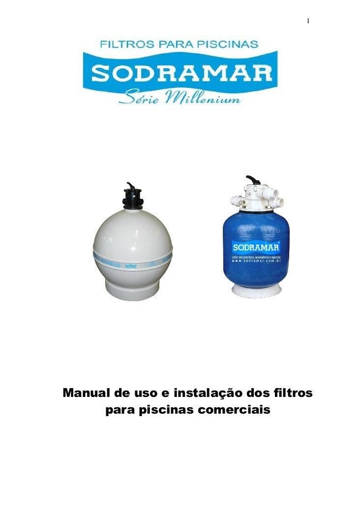 1Manual de uso e instalação dos filtros     para piscinas comerciais