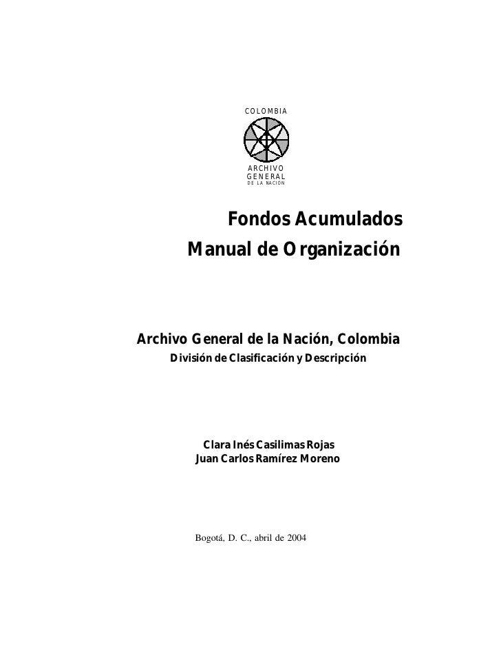 COLOMBIA                     ARCHIVO                     GENERAL                      DE LA NACIÓN                 Fondos ...