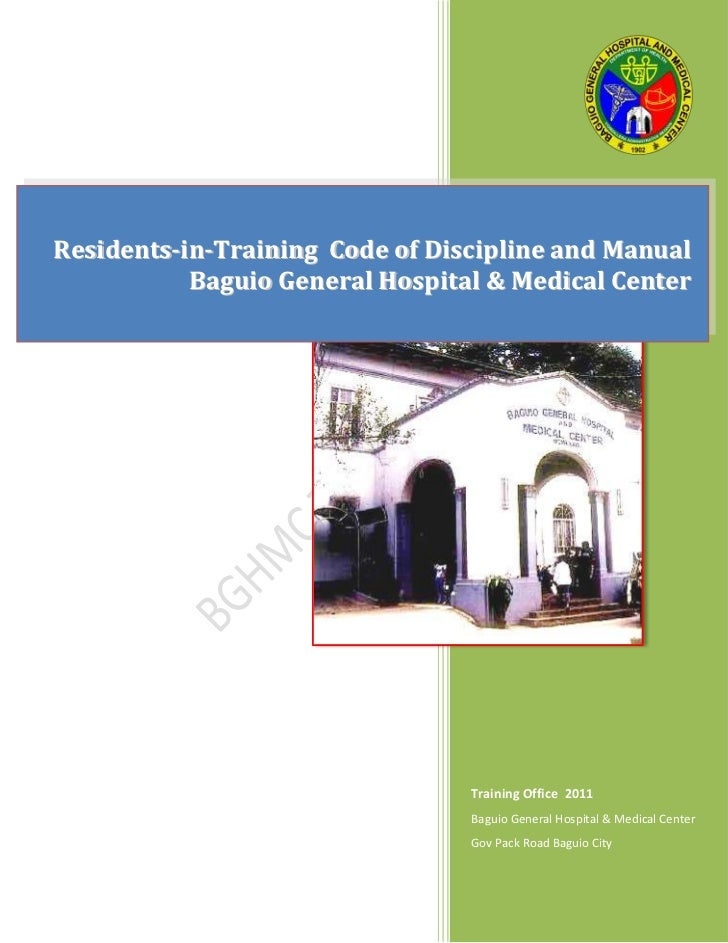 Residents-in-Training Code of Discipline and Manual           Baguio General Hospital & Medical Center                    ...