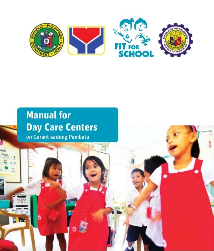 Manual forDay Care Centerson Garantisadong Pambata