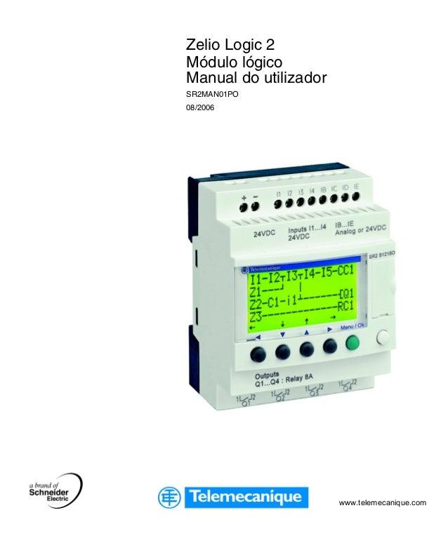 www.telemecanique.comZelio Logic 2Módulo lógicoManual do utilizadorSR2MAN01PO08/2006