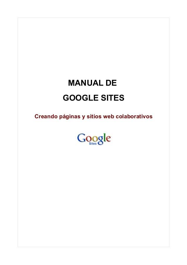 MANUAL DE          GOOGLE SITESCreando páginas y sitios web colaborativos