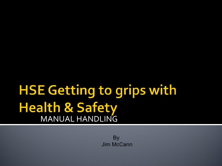 MANUAL HANDLING By  Jim McCann