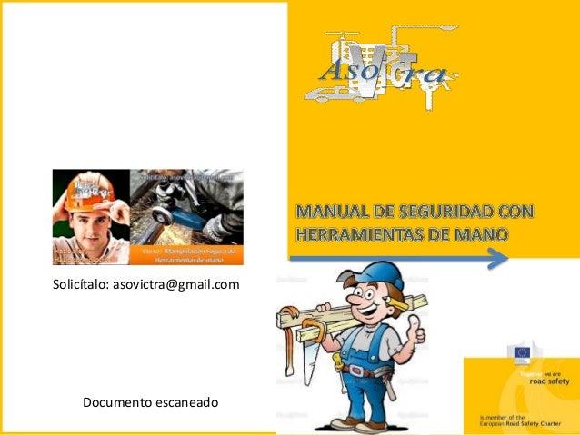 Manual de seguridad con herramientas de mano - Herramientas de mano ...