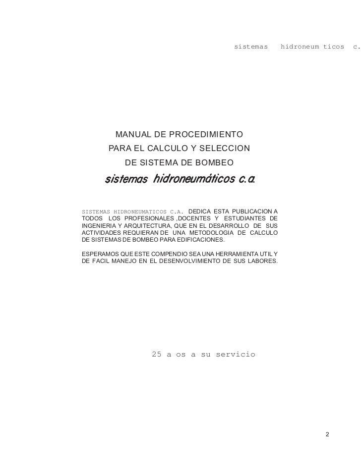 sistemas        hidroneum ticos   c.         MANUAL DE PROCEDIMIENTO       PARA EL CALCULO Y SELECCION            DE SISTE...