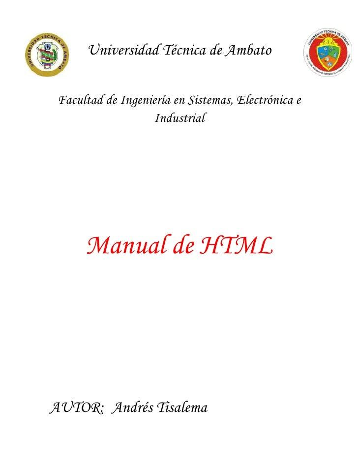 Universidad Técnica de Ambato Facultad de Ingeniería en Sistemas, Electrónica e                   Industrial      Manual d...