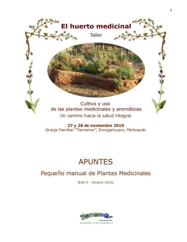 """1Curso-taller: """"El Huerto Medicinal"""" - Apuntes y pequeño manual de plantas medicinales Un camino hacia la salud integral 2..."""