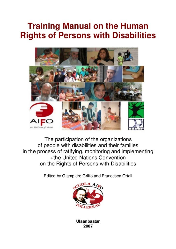 Training Manual on the HumanRights of Persons with Disabilities          The participation of the organizations       of p...