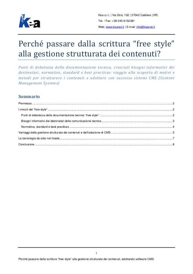 Kea s.r.l. | Via Strà, 102 | 37042 Caldiero (VR)Tel. / Fax: +39 045 6152381Web: www.keanet.it | E-mail: info@keanet.itPerc...