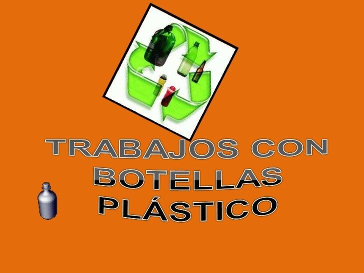 Manualidades de botellas plástico
