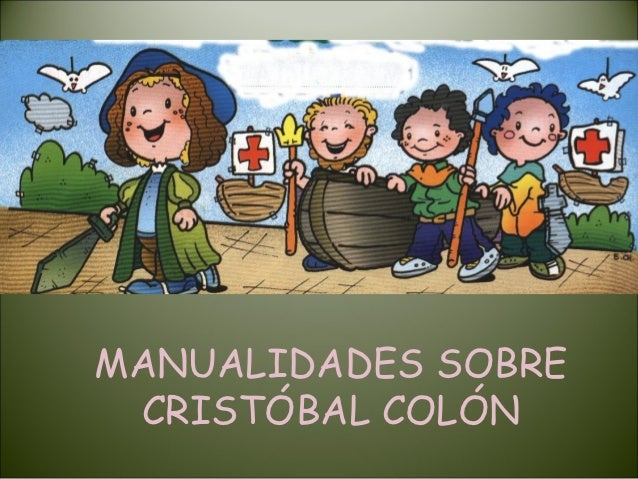MANUALIDADES SOBRE CRISTÓBAL COLÓN