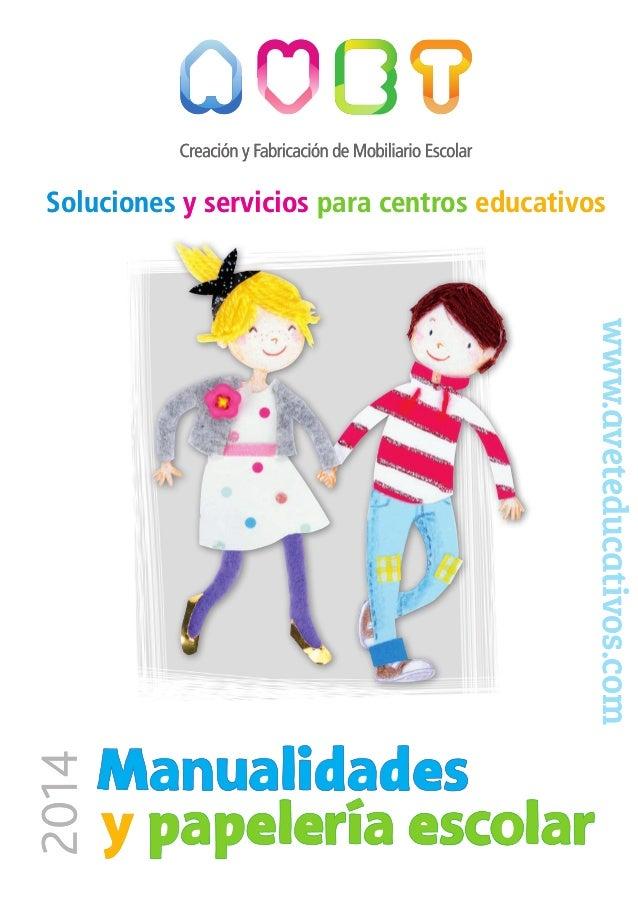 Soluciones y servicios para centros educativos  www.aveteducativos.com www.aveteducativos.com