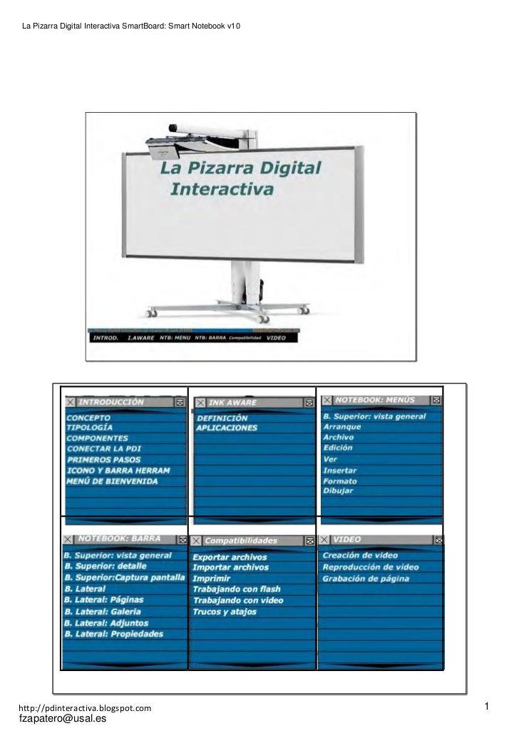La Pizarra Digital Interactiva SmartBoard: Smart Notebook v10http://pdinteractiva.blogspot.com                            ...