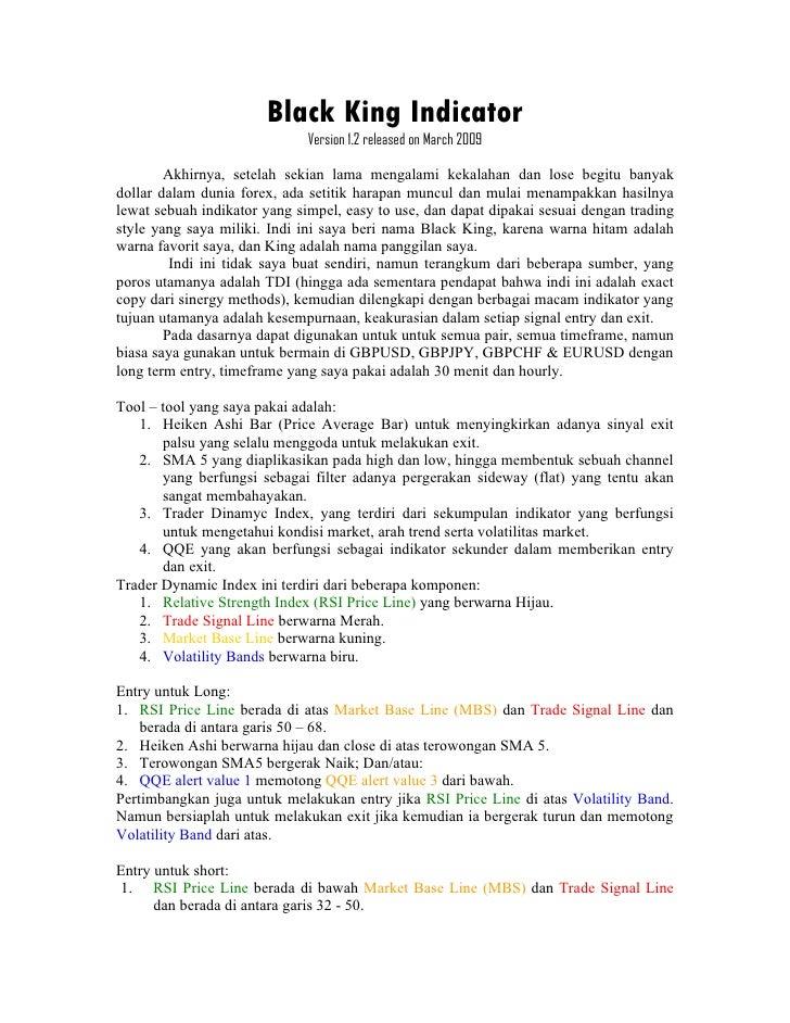 Black King Indicator                               Version 1.2 released on March 2009          Akhirnya, setelah sekian la...