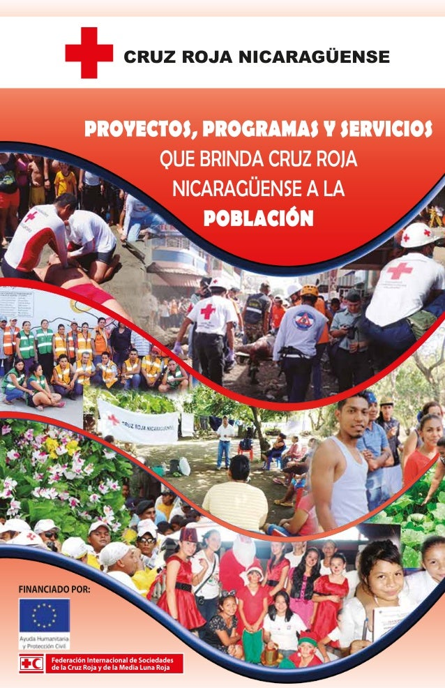 Fundación de Cruz Roja Nicaragüense  L  a idea de fundar una Cruz Roja Nicaragüense nació el 31 de marzo de 1931 cuando la...