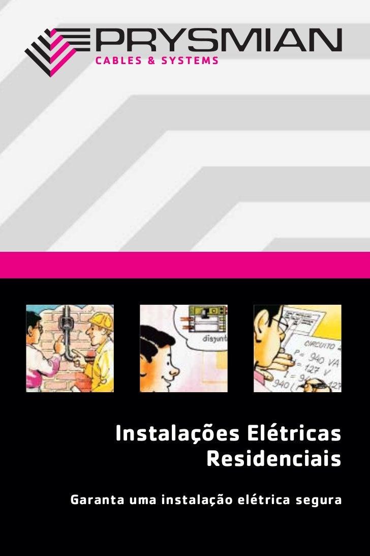 Instalações Elétricas              ResidenciaisGaranta uma instalação elétrica segura
