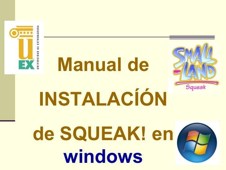Manual de INSTALACÍÓN de SQUEAK! en  windows