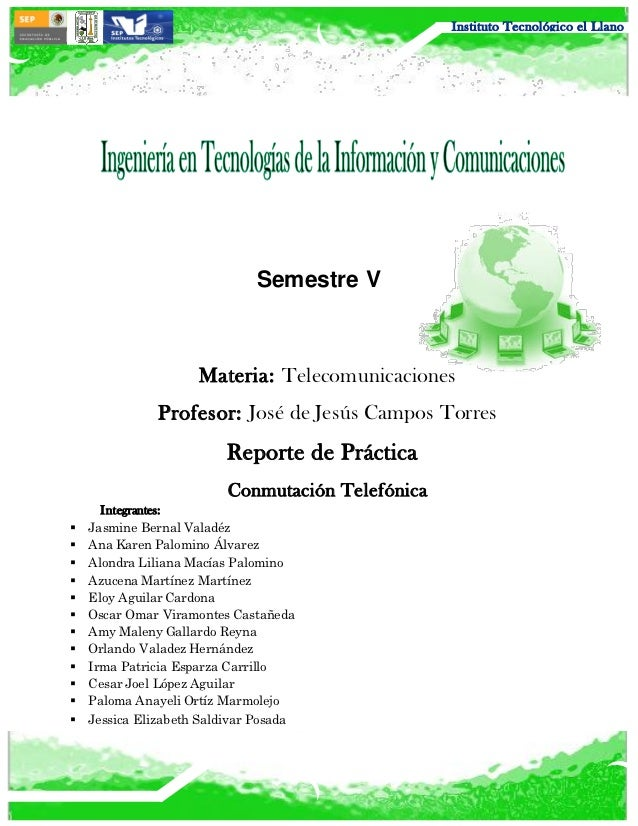 Instituto Tecnológico el Llano                              Semestre V                     Materia: Telecomunicaciones    ...