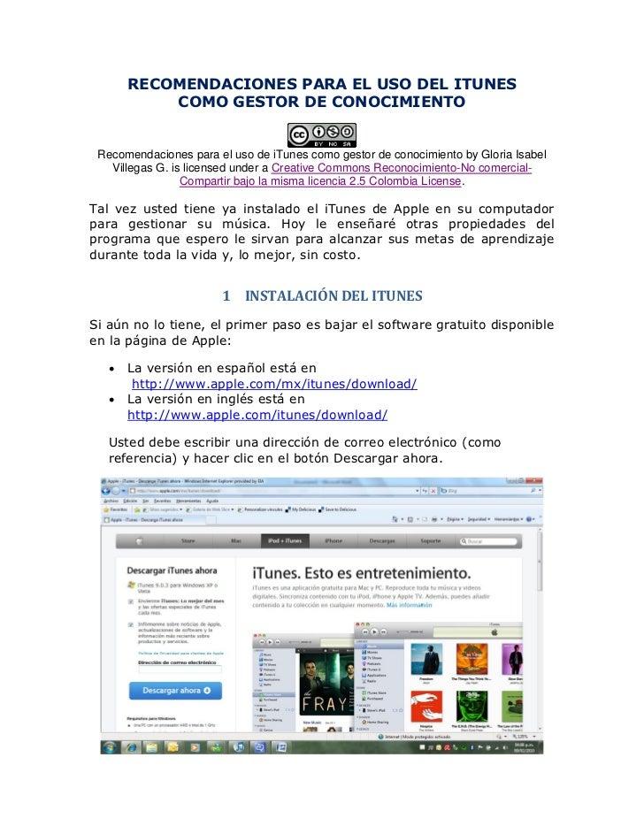 RECOMENDACIONES PARA EL USO DEL ITUNES           COMO GESTOR DE CONOCIMIENTO Recomendaciones para el uso de iTunes como ge...