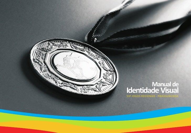 Manual de Identidade Visual 53º JOGOS REGIONAIS - PIRASSUNUNGA