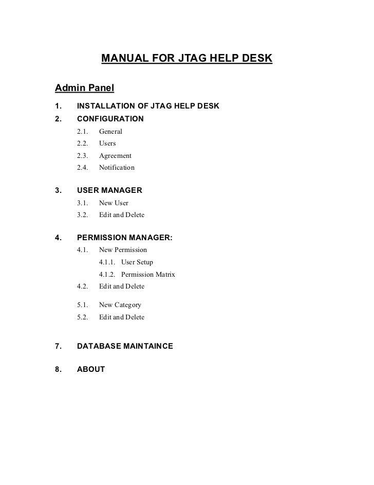 MANUAL FOR JTAG HELP DESKAdmin Panel1.   INSTALLATION OF JTAG HELP DESK2.   CONFIGURATION     2.1.   General     2.2.   Us...