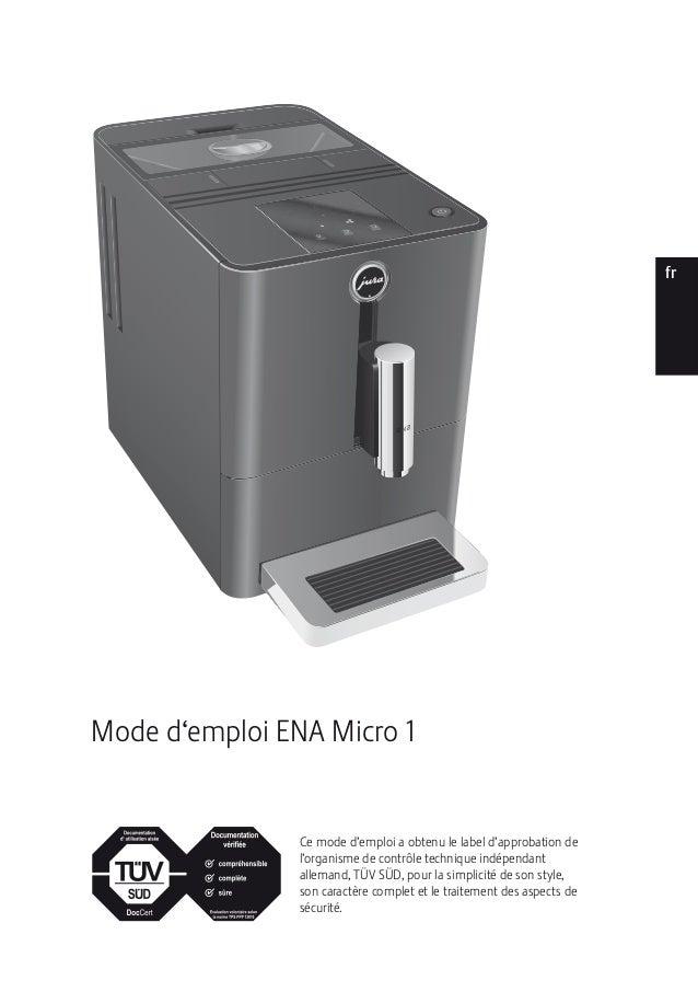 ptesnlitfrruendeMode d'emploi ENA Micro 1Ce mode d'emploi a obtenu le label d'approbation del'organisme de contrôle techni...