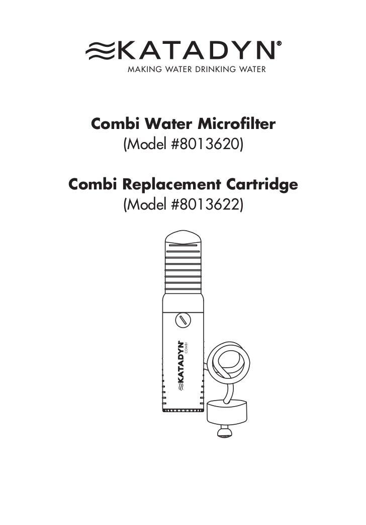 Combi Water Microfilter     (Model #8013620)Combi Replacement Cartridge      (Model #8013622)
