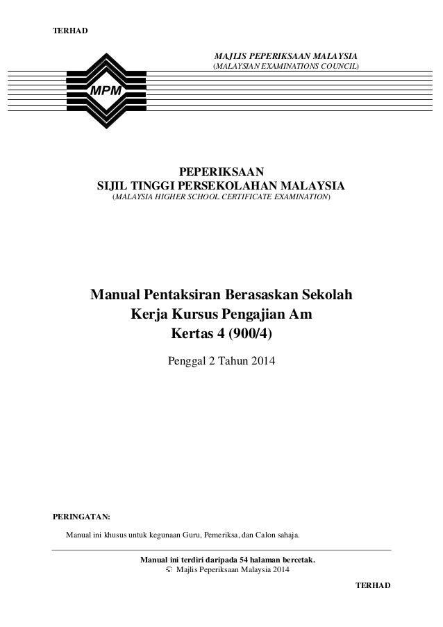 TERHAD  1  MAJLIS PEPERIKSAAN MALAYSIA (MALAYSIAN EXAMINATIONS COUNCIL)  PEPERIKSAAN SIJIL TINGGI PERSEKOLAHAN MALAYSIA (M...
