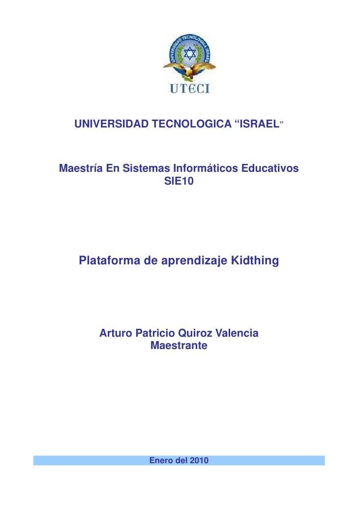 """UNIVERSIDAD TECNOLOGICA """"ISRAEL""""    Maestría En Sistemas Informáticos Educativos                    SIE10        Plataform..."""