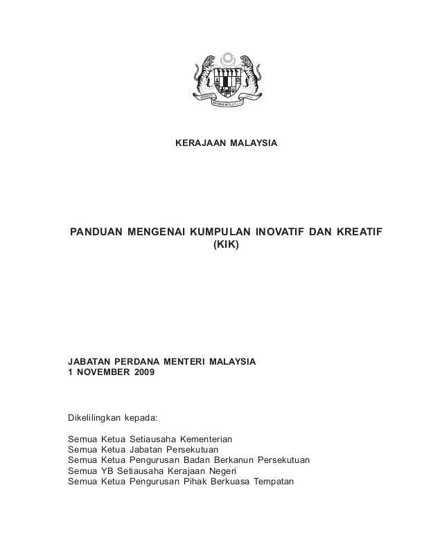 1 PANDUAN MENGENAI KUMPULAN INOVATIF DAN KREATIF (KIK) KERAJAAN MALAYSIA JABATAN PERDANA MENTERI MALAYSIA 1 NOVEMBER 2009 ...