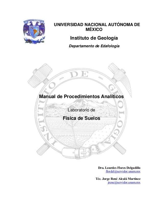 UNIVERSIDAD NACIONAL AUTÓNOMA DE MÉXICO  Instituto de Geología Departamento de Edafología  Manual de Procedimientos Analít...