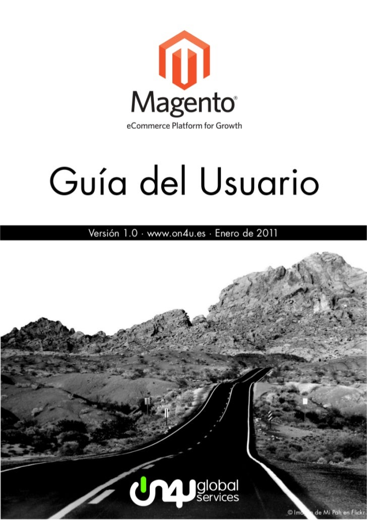 Magento: guía del usuario                                                                       On4U Global ServicesÍndice...