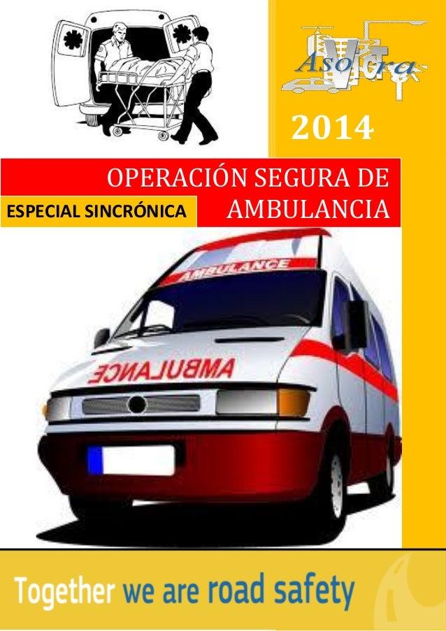 Manual curso manejo seguro de ambulancia sincrnica 2016 car release